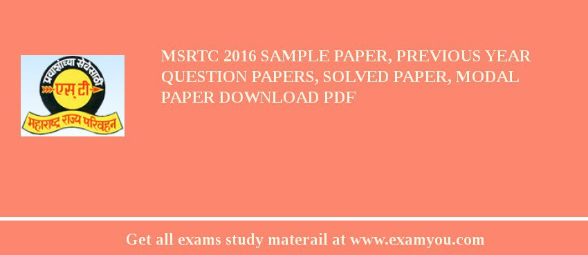 MSRTC 2019 Sample Paper, Previous Year Question Papers, Solved Paper, Modal Paper Download PDF