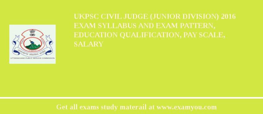 Ukpsc Civil Judge Junior Division 2019 Exam Syllabus And
