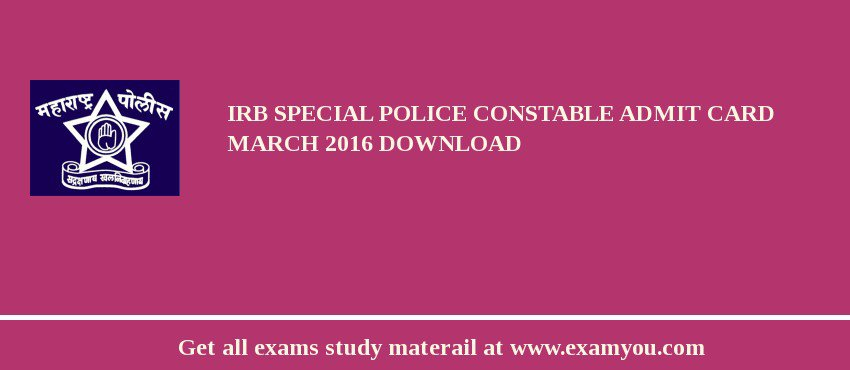 IRB Special Police Constable Admit Card march 2020 download