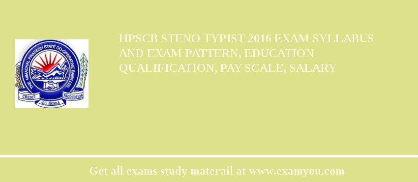 HPSCB Steno Typist 2020 Exam Syllabus And Exam Pattern, Education Qualification, Pay scale, Salary