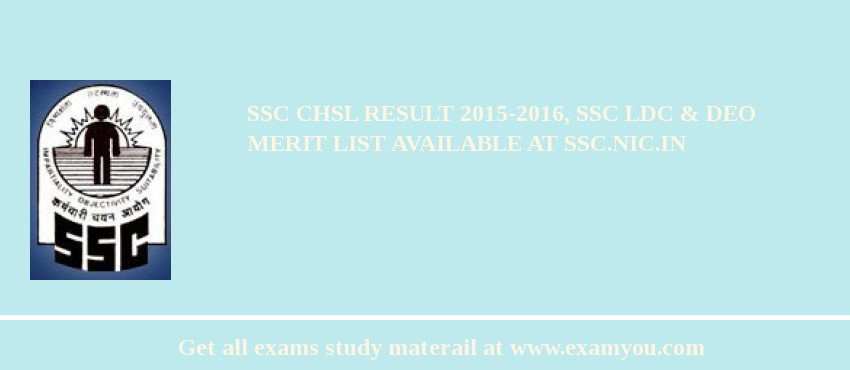SSC CHSL Result 2019-2016, SSC LDC & DEO Merit List Available at ssc.nic.in