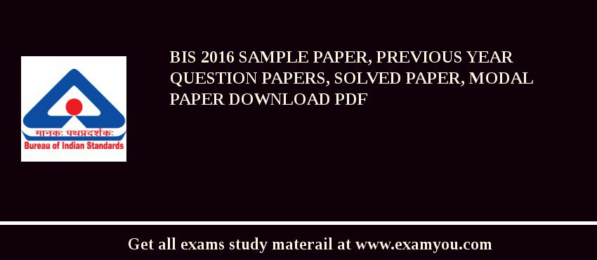 BIS 2020 Sample Paper, Previous Year Question Papers, Solved Paper, Modal Paper Download PDF