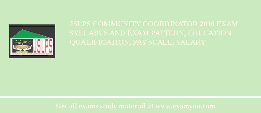 JSLPS Community Coordinator 2020 Exam Syllabus And Exam Pattern, Education Qualification, Pay scale, Salary