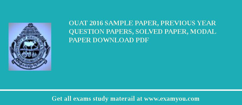 OUAT 2020 Sample Paper, Previous Year Question Papers, Solved Paper, Modal Paper Download PDF