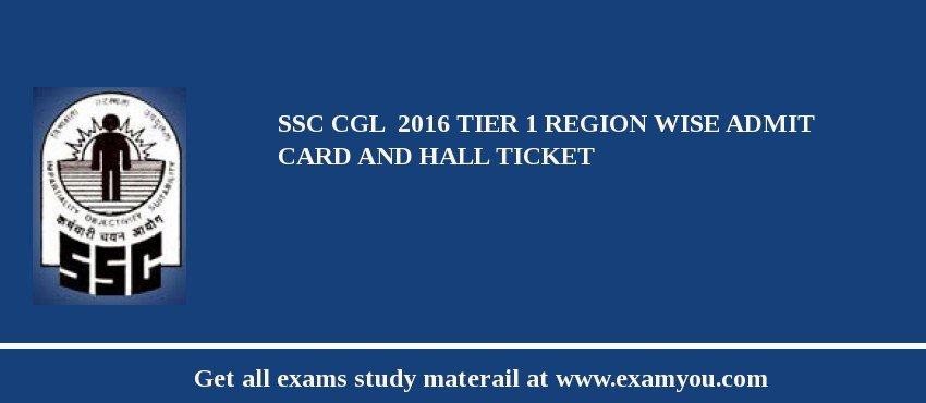 SSC CGL  2019 Tier 1 Region Wise Admit card and Hall Ticket