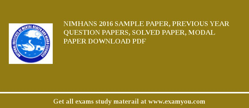 NIMHANS 2019 Sample Paper, Previous Year Question Papers, Solved Paper, Modal Paper Download PDF