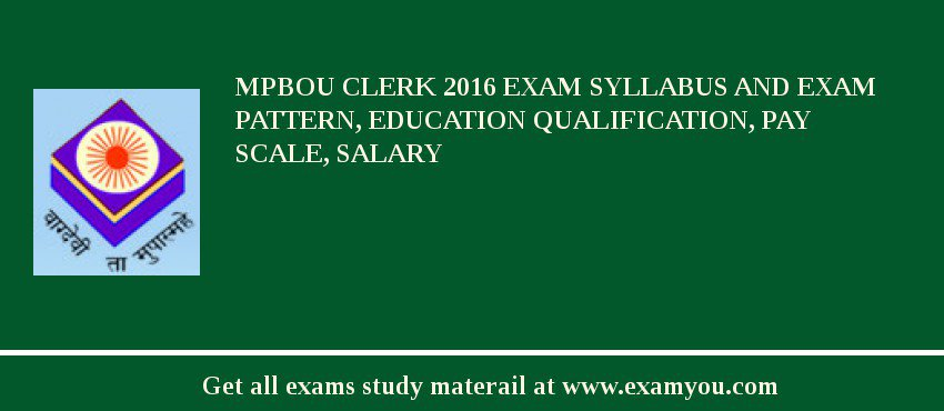 MPBOU Clerk 2020 Exam Syllabus And Exam Pattern, Education Qualification, Pay scale, Salary