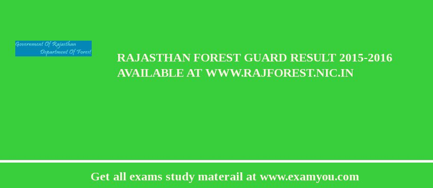 Rajasthan Forest Guard Result 2020-2016 Available at www.rajforest.nic.in