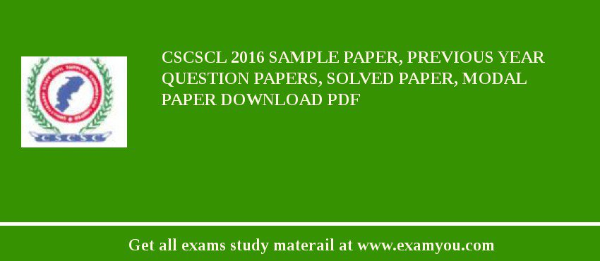 CSCSCL 2020 Sample Paper, Previous Year Question Papers, Solved Paper, Modal Paper Download PDF