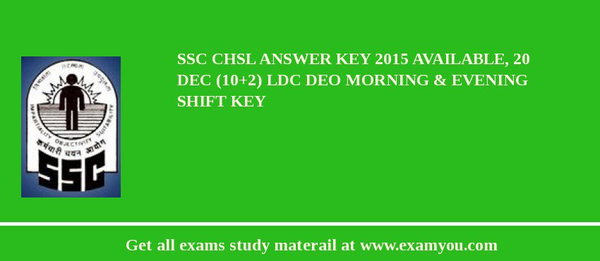 SSC CHSL Answer Key 2019 Available, 20 Dec (10+2) LDC DEO Morning & Evening Shift Key