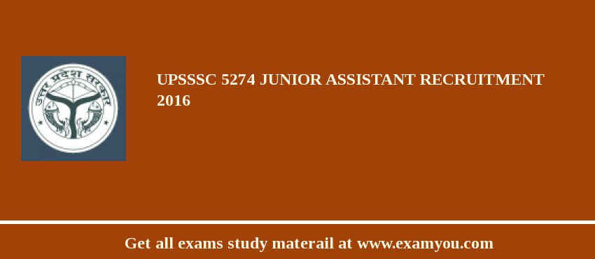 UPSSSC Junior Assistant 5274 posts Recruitment 2019