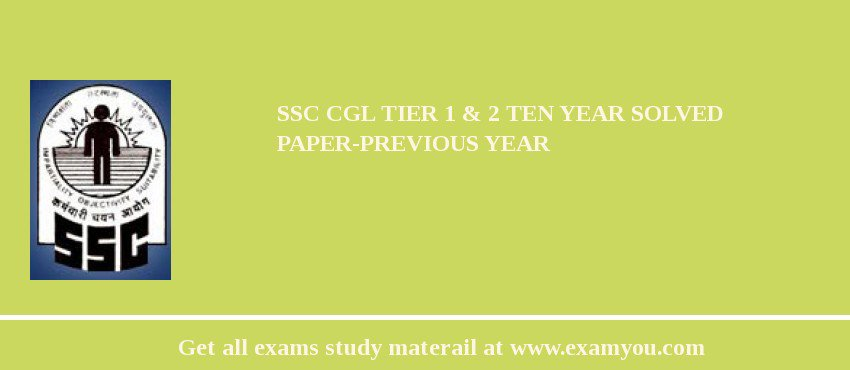 SSC CGL 2020 Tier 1 & 2 Ten Year Solved Paper-Previous Year