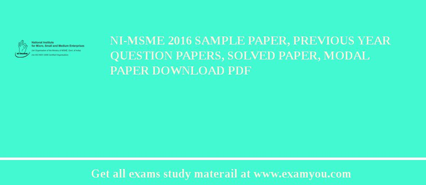 NI-MSME 2020 Sample Paper, Previous Year Question Papers, Solved Paper, Modal Paper Download PDF
