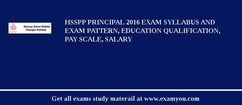 HSSPP Principal 2020 Exam Syllabus And Exam Pattern, Education Qualification, Pay scale, Salary