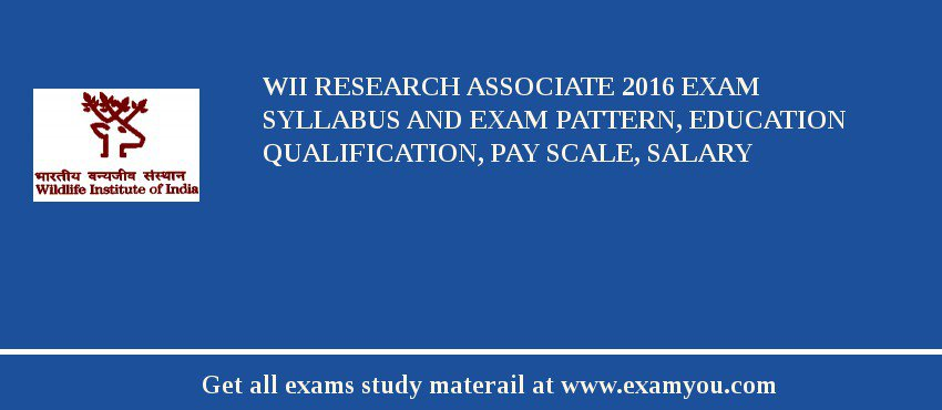 WII Research Associate 2019 Exam Syllabus And Exam Pattern, Education Qualification, Pay scale, Salary