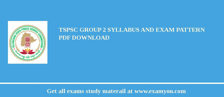 TSPSC Group 2 Syllabus and Exam Pattern PDF Download