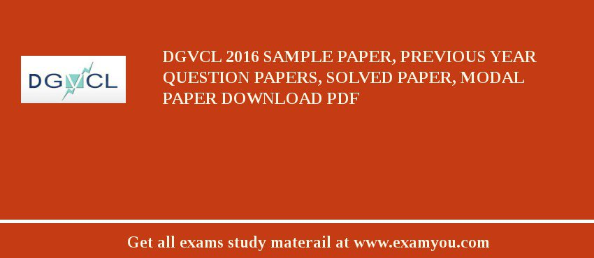 DGVCL 2019 Sample Paper, Previous Year Question Papers, Solved Paper, Modal Paper Download PDF