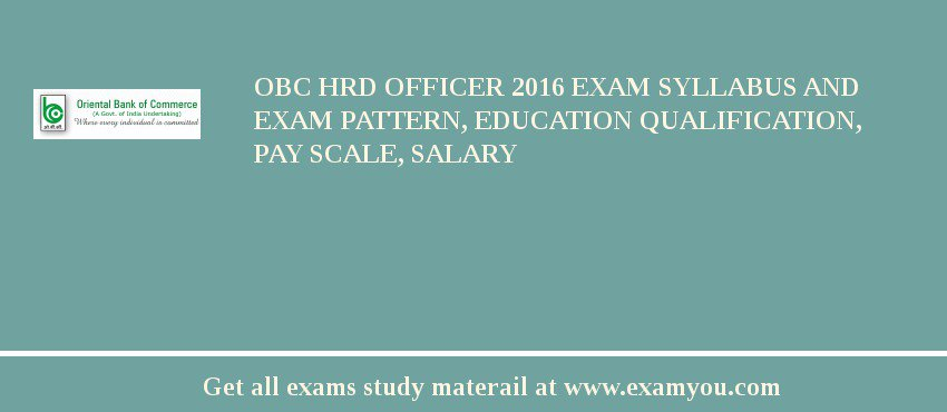 OBC HRD Officer 2020 Exam Syllabus And Exam Pattern, Education Qualification, Pay scale, Salary