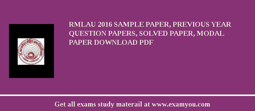 RMLAU 2019 Sample Paper, Previous Year Question Papers