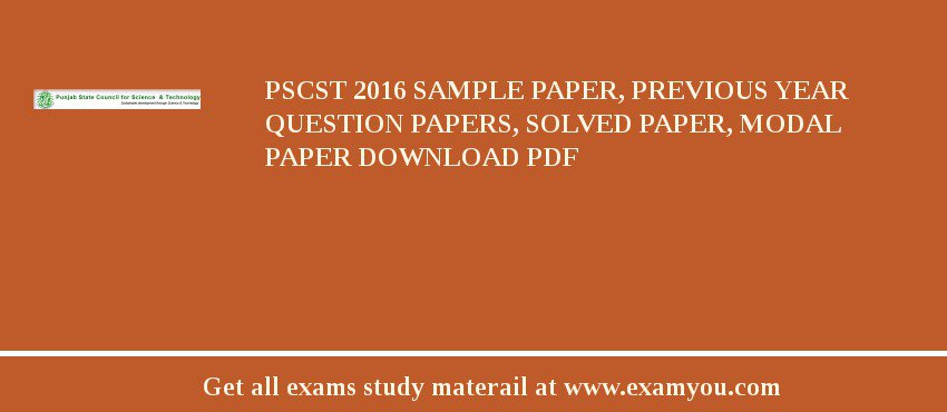 PSCST 2019 Sample Paper, Previous Year Question Papers, Solved Paper, Modal Paper Download PDF
