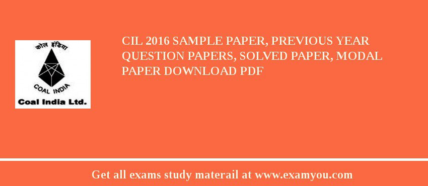 CIL 2020 Sample Paper, Previous Year Question Papers, Solved Paper, Modal Paper Download PDF