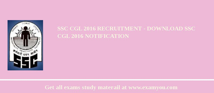 SSC CGL 2019 Recruitment - Download SSC CGL 2019 Notification