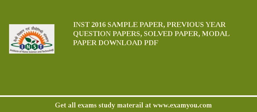 INST 2019 Sample Paper, Previous Year Question Papers, Solved Paper, Modal Paper Download PDF